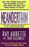 Neanderthin: Eat Like a Caveman to Achieve a Lean, Strong, Healthy Body
