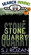 Stone Quarry by  S. J. Rozan (Author) (Mass Market Paperback - January 2001)