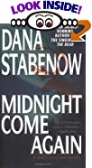 Midnight Come Again by  Dana Stabenow (Author) (Mass Market Paperback - June 2003)