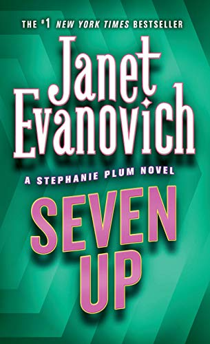 Seven Up (Stephanie Plum, No. 7) (Stephanie Plum Novels), Evanovich, Janet