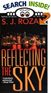 Reflecting the Sky by  S. J. Rozan (Author)