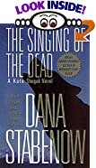 The Singing of the Dead by  Dana Stabenow (Author) (Mass Market Paperback - May 2002)