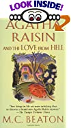 Agatha Raisin and the Love from Hell by  M. C. Beaton (Author) (Mass Market Paperback - January 2003)