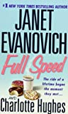 Full Speed by  Janet Evanovich (Author), Charlotte Hughes (Author) (Mass Market Paperback - September 2003) 