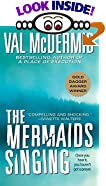 The Mermaids Singing by  Val McDermid (Author) (Mass Market Paperback - June 2002) 
