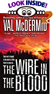 The Wire in the Blood by  Val McDermid (Author) (Mass Market Paperback - July 2002)