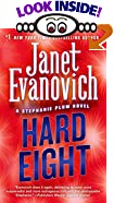 Hard Eight : A Stephanie Plum Novel by  Janet Evanovich (Author) (Mass Market Paperback - June 2003)