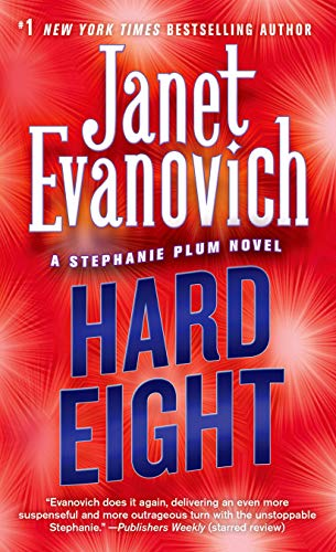 Hard Eight (Stephanie Plum, No. 8) (Stephanie Plum Novels), Evanovich, Janet