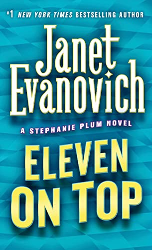 Eleven on Top (Stephanie Plum, No. 11) (Stephanie Plum Novels), Evanovich, Janet