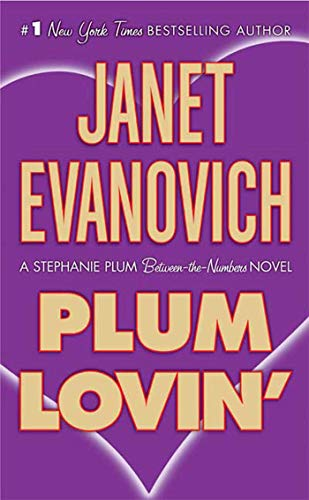 Plum Lovin' (Stephanie Plum: Between the Numbers) - Janet Evanovich