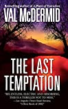 The Last Temptation by  Val McDermid (Author) (Mass Market Paperback - October 2003) 