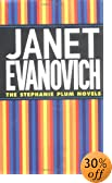 Janet Evanovich: The Stephanie Plum Novels by  Janet Evanovich (Mass Market Paperback - September 2002)