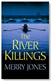 The River Killings by Merry Jones