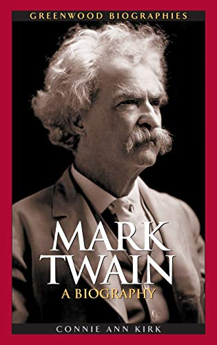 Mark Twain: A Biography