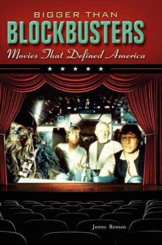 PDF Bigger Than Blockbusters Movies That Defined America A Reference Guide