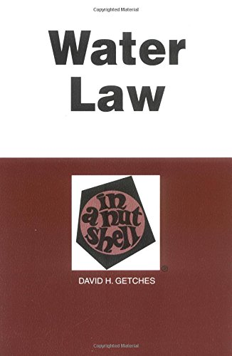 Water Law in a Nutshell (Nutshell Series), Getches, David H.