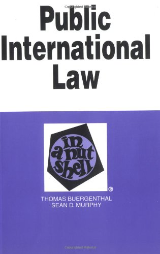 Public International Law in a Nutshell (Nutshell Series), Buergenthal, Thomas; Maier, Harold G.