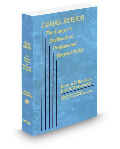 Ethics Professional Responsibility: Legal Ethics And Professional