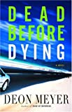 Dead Before Dying, Deon Meyer
