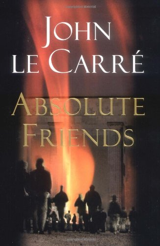 Absolute Friends, le Carre, John