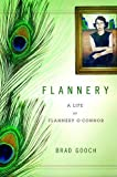 Book Cover: Flannery By Brad Gooch