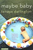 Maybe Baby by Tenaya Darlington