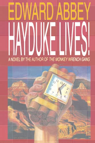 Hayduke Lives!: A Novel