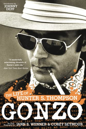 Gonzo: The Life of Hunter S. Thompson, Seymour, Corey; Wenner, Jann S.