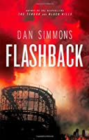REVIEW: Flashback by Dan Simmons