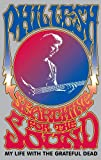 Searching for the Sound:  My Life with the Grateful Dead - book cover picture
