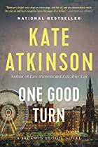 One Good Turn: A Novel by Kate Atkinson