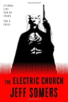 REVIEW: The Electric Church by Jeff Somers