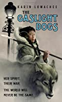 REVIEW: The Gaslight Dogs by Karin Lowachee