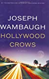 Book Cover: Hollywood Crows By Joseph Wambaugh