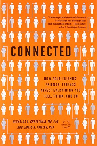 Connected, by Christakis, N., & Fowler, J.
