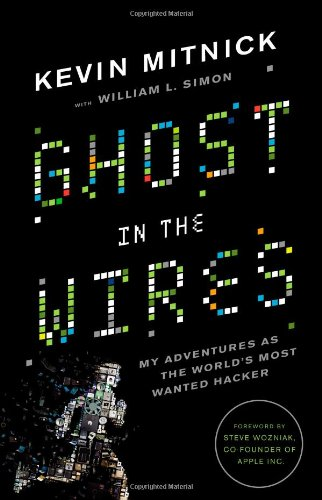 628. Ghost in the Wires: My Adventures as the World
