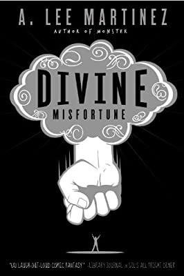 REVIEW: Divine Misfortune by A. Lee Martinez