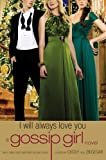 Gossip Girl: I Will Always Love You: Original Cast Special Edition