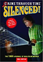 Silenced! The 1969 Journal of Malcolm Moorie