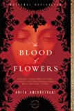 Book Cover: The Blood of Flowers by Anita Amirrezvani