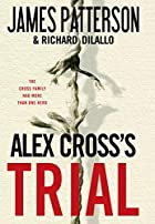 Alex Cross's Trial by James Patterson