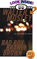 Bad Boy Brawly Brown: An Easy Rawlins Mystery by  Walter Mosley (Author) (Hardcover - July 2002)