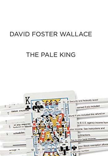 The Pale King, Wallace, David Foster