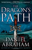 The Dragon's Path by Daniel Abraham