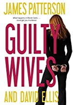 Guilty Wives by James Patterson and David Ellis