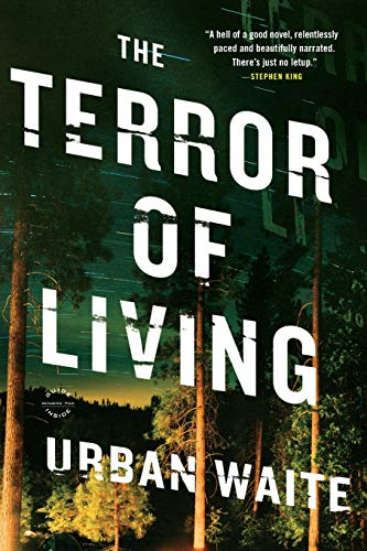 The Terror of Living: A Novel, Waite, Urban