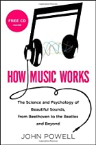 How Music Works by John Powell
