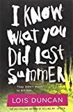 I Know What You Did Last Summer (1973) (Book) written by Lois Duncan