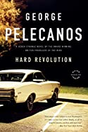 Hard Revolution by George P. Pelecanos