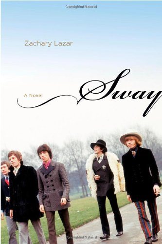 Sway: A Novel, Lazar, Zachary